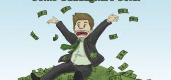 Come fare soldi in poco tempo