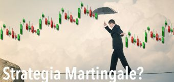 Opzioni binarie: Strategia Martingala